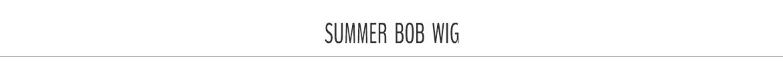 summer bob wig